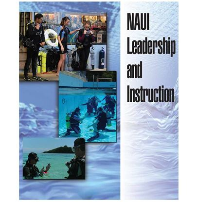 NAUI Leadership and Instruction Textbook