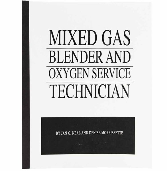 Mixed Gas Blender & O2 Service Technician Textbook